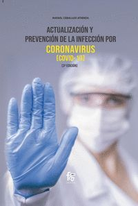 ACTUALIZACION Y PREVENCION DE LA INFECCION POR CORONAVIRUS COVID 19