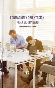 FORMACION Y ORIENTACION PARA EL TRABAJO