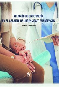 ATENCIÓN DE ENFERMERÍA EN EL SERVICIO DE URGENCIAS Y EMERGENCIAS