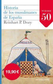 HISTORIA DE LOS MUSULMANES DE ESPAÑA (2 VOL.)