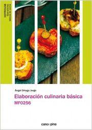 ELABORACION CULINARIA BASICA MF0256