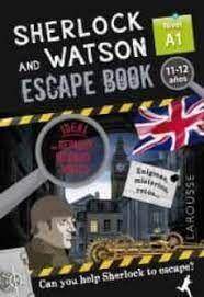 SHERLOCK AND WATSON. ESCAPE BOOK PARA REPASAR INGLÉS. NIVEL A1.  11-12 AÑOS