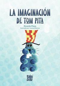 LA IMAGINACION DE TOM PITA