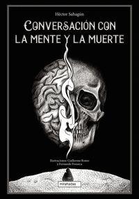 CONVERSACION CON LA MENTE Y LA MUERTE