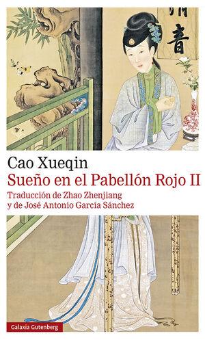 SUEÑO EN EL PABELLÓN ROJO. T.II