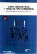 EUROPA FRENTE AL BREXIT, POPULISMO Y DESINFORMACION