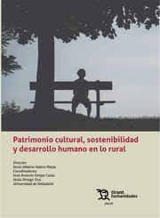 PATRIMONIO CULTURAL SOSTENIBILIDAD Y DESARROLLO HUMANO EN LO RURAL