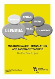MULTILINGUALISM, TRANSLATION AND LANGUAGE TEACHING