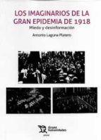 LOS IMAGINARIOS DE LA GRAN EPIDEMIA DE 1918