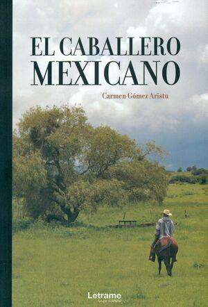 EL CABALLERO MEXICANO