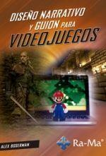 DISEÑO NARRATIVO Y GUIÓN PARA VIDEOJUEGOS