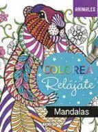 COLOREA Y RELAJATE 1 MANDALAS ANIMALES