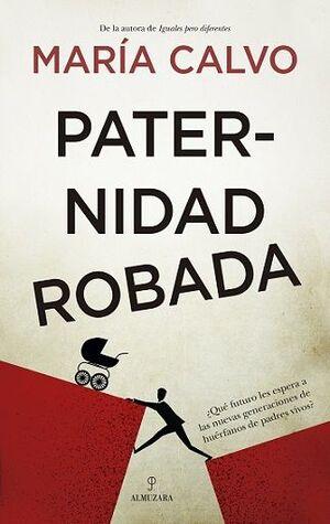 PATERNIDAD ROBADA