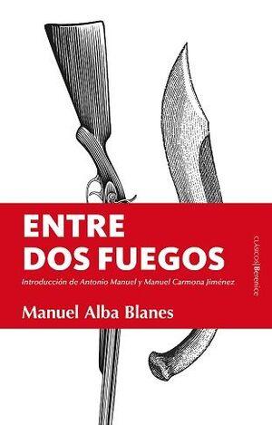 ENTRE DOS FUEGOS