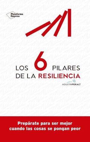 LOS 6 PILARES DE LA RESILENCIA EFECTIVA