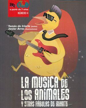 LA MUSICA DE LOS ANIMALES Y OTRAS FABULAS DE IRIARTE