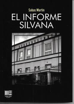 EL INFORME SILVANA