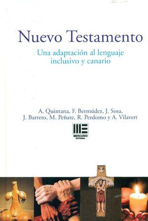 NUEVO TESTAMENTO (C) UNA ADAPTACIÓN AL LENGUAJE INCLUSIVO Y CANARIO