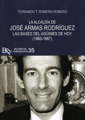 LA ALCALDIA DE JOSE ARMAS RODRIGUEZ (1983-1987)