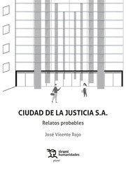 CIUDAD DE LA JUSTICIA S.A.. RELATOS PROBABLES