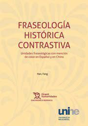 FRASEOLOGÍA HISTÓRICA CONTRASTIVA