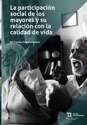 PARTICIPACION SOCIAL DE LOS MAYORES Y SU RELACIÓN CON LA CALIDAD DE VIDA
