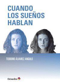 CUANDO LOS SUEÑOS HABLAN