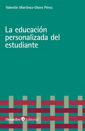 LA EDUCACIÓN PERSONALIZADA DEL ESTUDIANTE