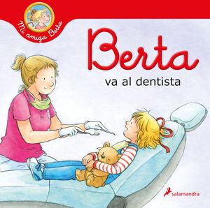 BERTA VA AL DENTISTA  - MI AMIGA BERTA