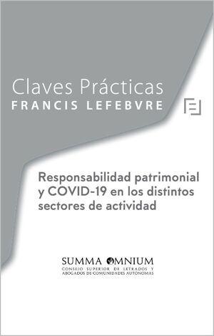 CLAVES PRÁCTICAS RESPONSABILIDAD PATRIMONIAL Y COVID-19 EN LOS DISTINTOS SECTORE