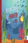AVENTURAS DE PAQUITO EL PEZ