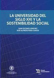 LA UNIVERSIDAD DEL SIGLO XXI Y LA SOSTENIBILIDAD SOCIAL