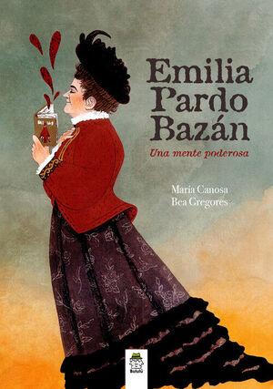 EMILIA PARDO BAZAN, UNA MENTE PODEROSA