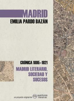 MADRID. EMILIA PARDO BAZÁN