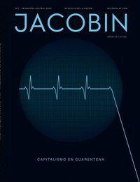 JACOBIN N.1 CAPITALISMO EN CUARENTENA JACOBIN