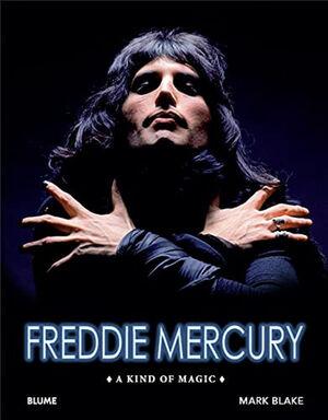 FREDDIE MERCURY. A KIND OF MAGIC