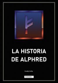 LA HISTORIA DE ALPHRED