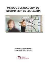 MÉTODOS DE RECOGIDA DE INFORMACIÓN EN EDUCACIÓN