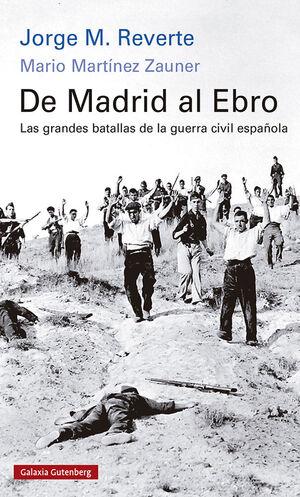 DE MADRID AL EBRO