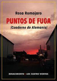 PUNTOS DE FUGA. (CUADERNO DE ALEMANIA)