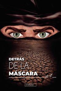 DETRAS DE LA MASCARA T.I