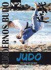 CUADERNOS BUDO N 2. JUDO. ESCUELA DE VALORES