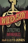 DETECTIVES IMPARABLES - WILD BOY 2
