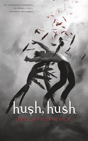 HUSH, HUSH - SAGA HUSH, HUSH 1