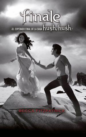 FINALE - SAGA HUSH, HUSH 4