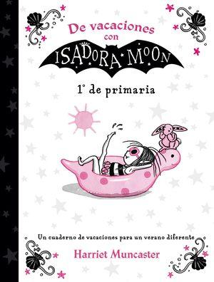 DE VACACIONES CON ISADORA MOON 1 DE PRIMARIA