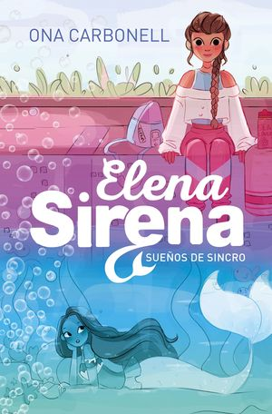 SUEÑOS DE AGUA (ELENA SIRENA 1)