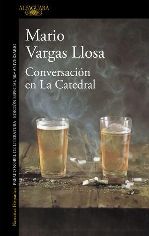 CONVERSACIÓN EN LA CATEDRAL (50 ANIVERSARIO)