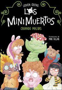 LOS MINIMUERTOS 2 CRIANDO MALVAS