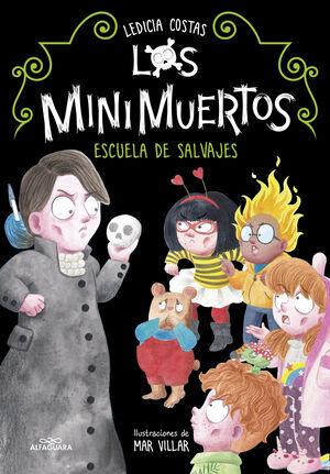 LOS MINIMUERTOS 3 ESCUELA DE SALVAJES